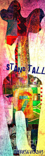 Wall Art - Digital Art - Stand Tall by Currie Silver