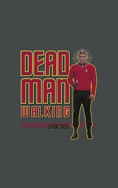 fa9eddee Star Trek Enterprise Wall Art - Digital Art - Star Trek - Dead Man Walking  by