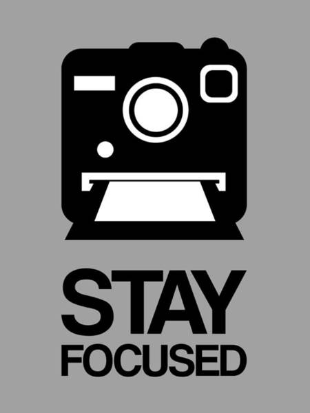 Camera Wall Art - Digital Art - Stay Focused Polaroid Camera Poster 1 by Naxart Studio
