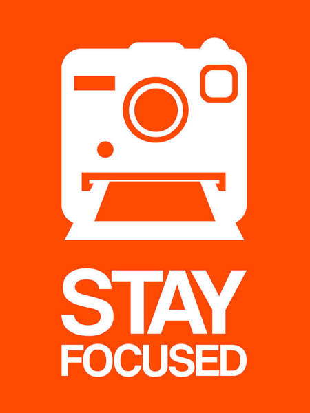 Wall Art - Digital Art - Stay Focused Polaroid Camera Poster 3 by Naxart Studio
