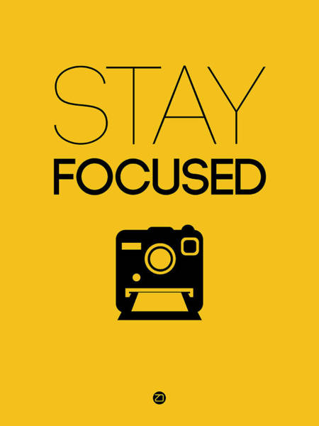 Camera Wall Art - Digital Art - Stay Focused Poster 2 by Naxart Studio