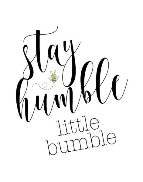 Nursery Painting - Stay Humble Little Bumble by Tara Moss