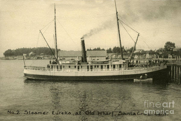 Photograph - Steamer Eureka At Old Whaf Santa Cruz California Circa 1907 by California Views Archives Mr Pat Hathaway Archives