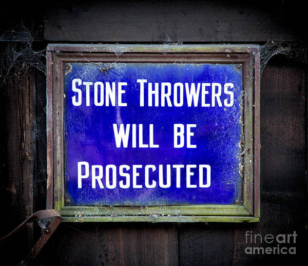 Photograph - Stone Throwers Be Warned by Adrian Evans