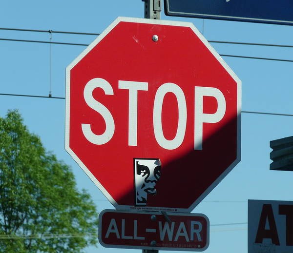 Photograph - Stop All War by Jeff Lowe