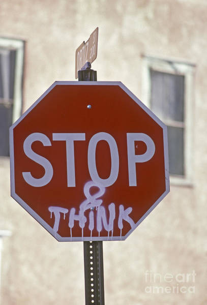 Photograph - Stop And Think by Jim West
