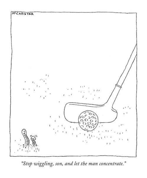 Golf Club Drawing - Stop Wiggling by Richard McCallister