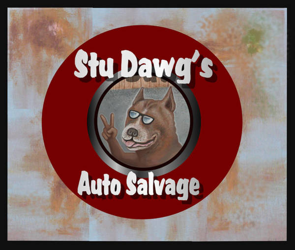 Wall Art - Digital Art - Stu Dawg's Auto Salvage by Stuart Swartz