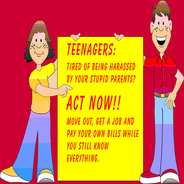 Growing Up Digital Art - Stupid Parents And Their Teenagers by Barbara Snyder