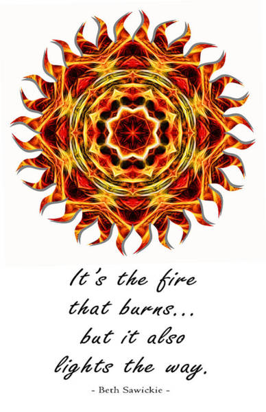 Photograph - Sun Fire Mandala Quote 1 by Beth Sawickie