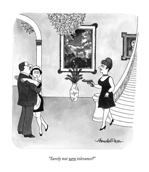 Maid Drawing - Surely Not Zero Tolerance? by J.B. Handelsman