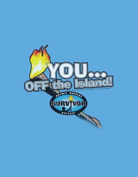 Reality Digital Art - Survivor - You Off The Island by Brand A