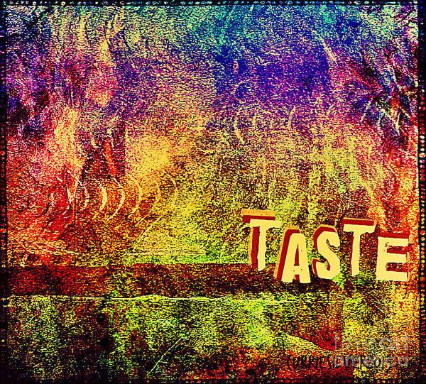 Digital Art - Taste by Currie Silver