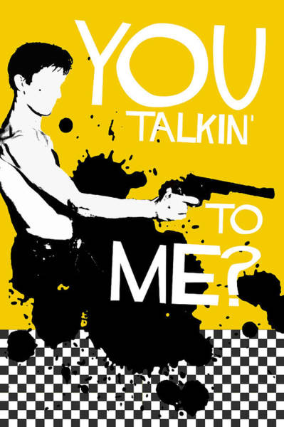 Robert De Niro Wall Art - Digital Art - Taxi Driver Movie-quote-with-a-gun by Edgar Ascensao