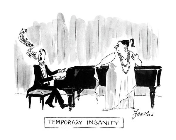 Singer Drawing - Temporary Insanity by Edward Frascino