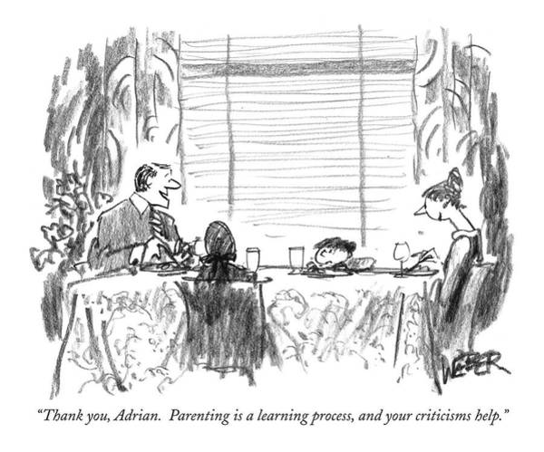 Critics Drawing - Thank You, Adrian.  Parenting Is A Learning by Robert Weber
