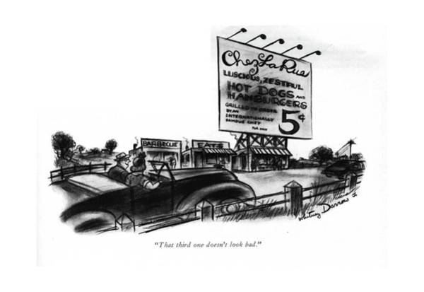 Billboard Drawing - That Third One Doesn't Look Bad by Whitney Darrow, Jr.