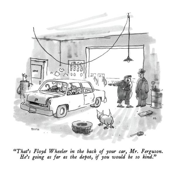Drawing - That's Floyd Wheeler In The Back Of Your Car by George Booth