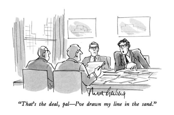 August 27th Drawing - That's The Deal by Mort Gerberg