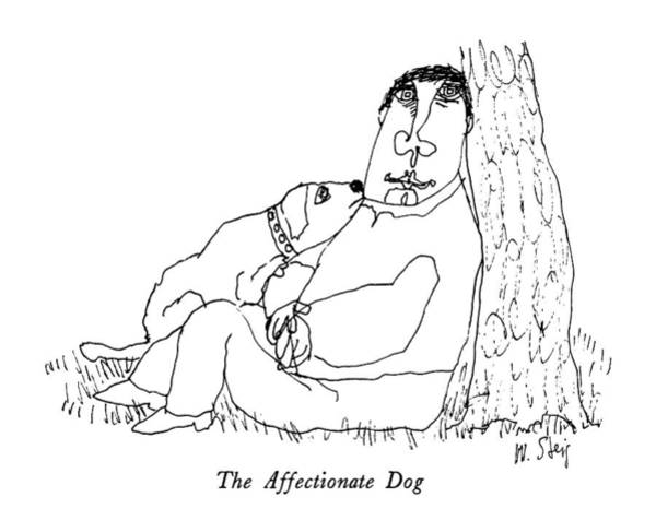 Cuddle Drawing - The Affectionate Dog by William Steig