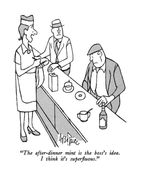 Waitress Wall Art - Drawing - The After-dinner Mint Is The Boss's Idea by George Price