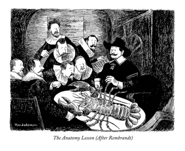Wall Art - Drawing - The Anatomy Lesson by J.B. Handelsman