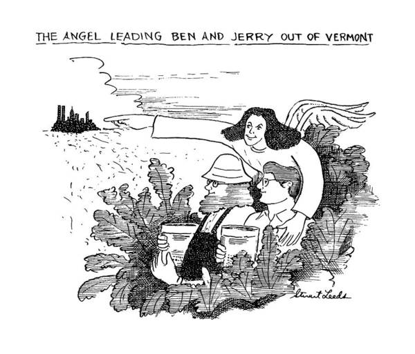 The City Drawing - The Angel Leading Ben And Jerry Out Of Vermont by Stuart Leeds