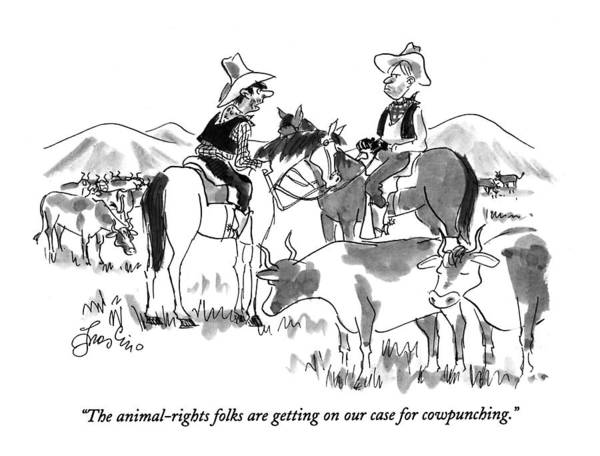1993 Drawing - The Animal-rights Folks Are Getting On Our Case by Edward Frascino