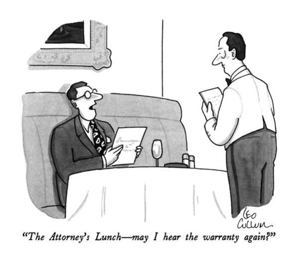 August 27th Drawing - The Attorney's Lunch - May I Hear The Warranty by Leo Cullum