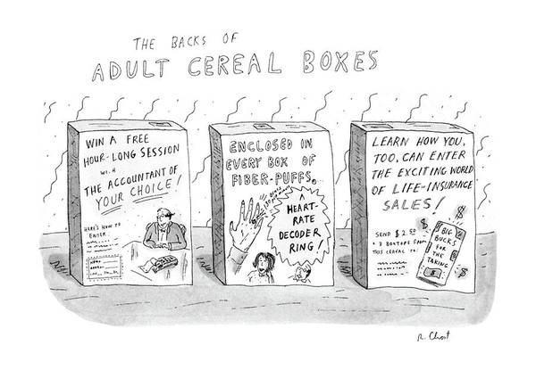 Adult Drawing - The Backs Of Adult Cereal Boxes by Roz Chast