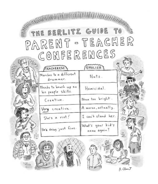 Parents Drawing - 'the Berlitz Guide To Parent-teacher Conferences' by Roz Chast
