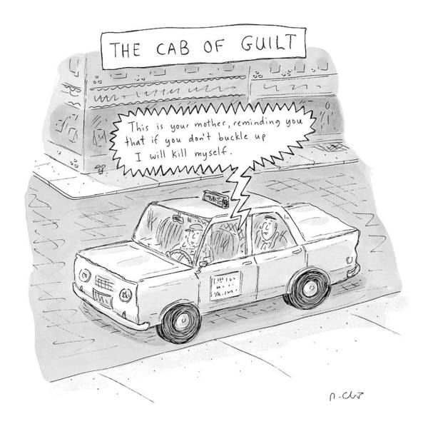 Taxi Drawing - The Cab Of Guilt 'this Is Your Mother by Roz Chast