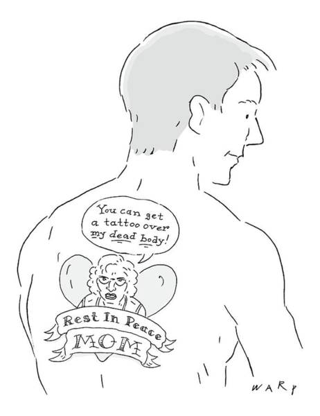 Mom Drawing - The Cartoons Shows A Man With A Large Back Tattoo by Kim Warp