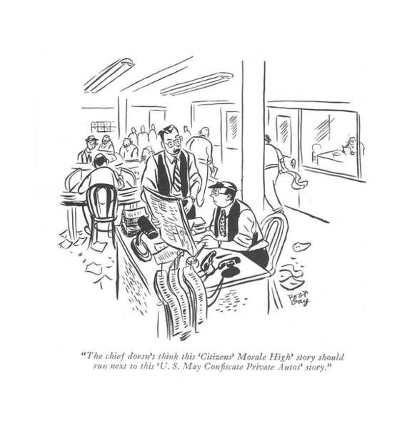 Reporter Drawing - The Chief Doesn't Think This 'citizens' Morale by Robert J. Day