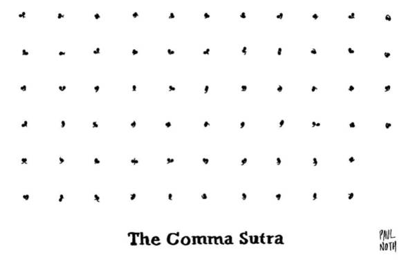 Wall Art - Drawing - The Comma Sutra. Images Of Commas In Different by Paul Noth