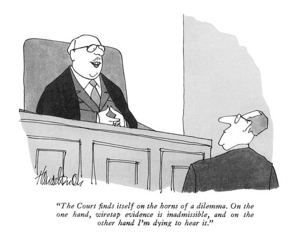 Ethics Drawing - The Court Finds Itself On The Horns Of A Dilemma by J.B. Handelsman