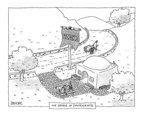 7 Drawing - The Cradle Of Convenience by Jack Ziegler
