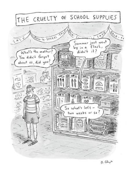 High School Drawing - The Cruelty Of School Supplies by Roz Chast