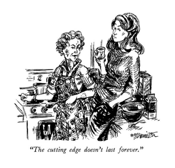 Edge Drawing - The Cutting Edge Doesn't Last Forever by William Hamilton