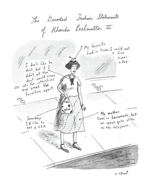 Statement Wall Art - Drawing - The Decoded Fashion Statements Of Rhonda by Roz Chast