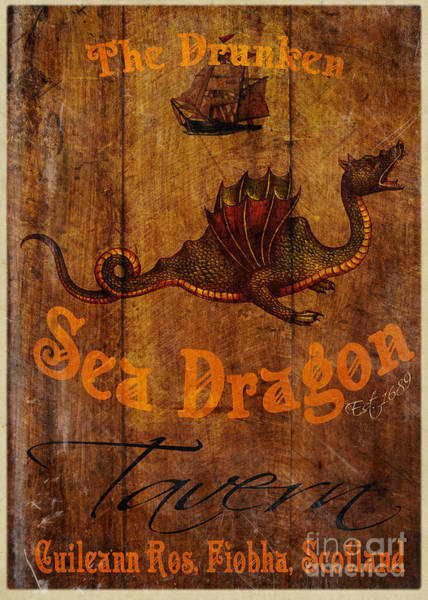 Tavern Painting - The Drunken Sea Dragon Pub Sign by Cinema Photography