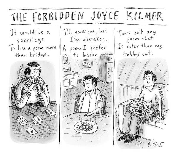 July 1st Drawing - The Forbidden Joyce Kilmer by Roz Chast