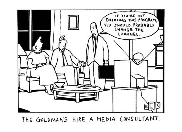 1992 Drawing - The Goldmans Hire A Media Consultant by Bruce Eric Kaplan
