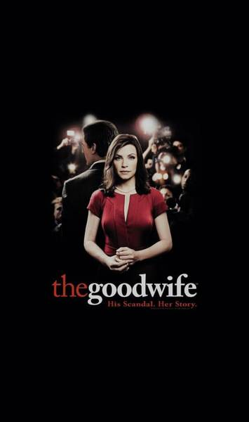 Wife Digital Art - The Good Wife - Bad Press by Brand A