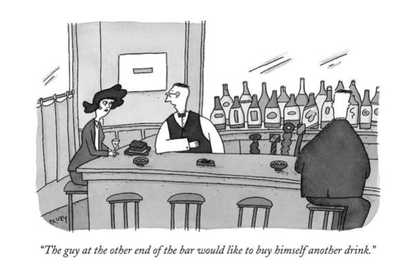 April 6th Drawing - The Guy At The Other End Of The Bar Would Like by Peter C. Vey