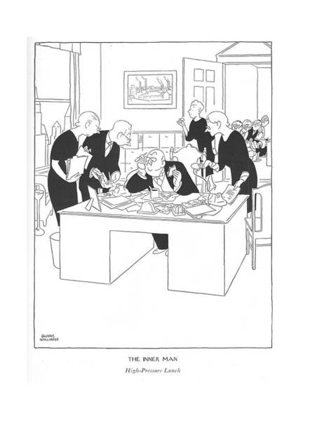 Chairman Of The Board Drawing - The Inner Man  High-pressure Lunch by Gluyas Williams