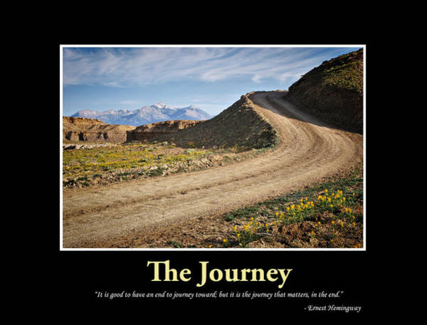 Far Away Wall Art - Photograph - The Journey - Inspirational Art by Gregory Ballos