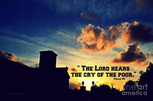Photograph - The Lord Hears The Cry Of The Poor by Sharon Tate Soberon