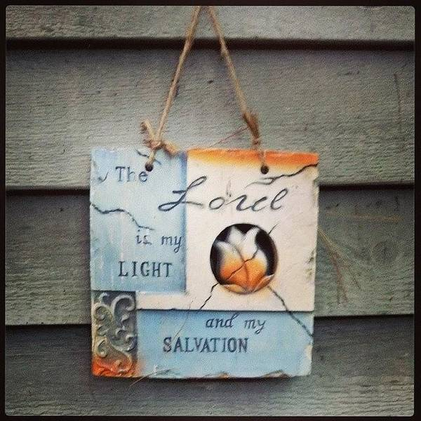Salvation Wall Art - Photograph - The #lord Is My #light And My by Stephanie Gould