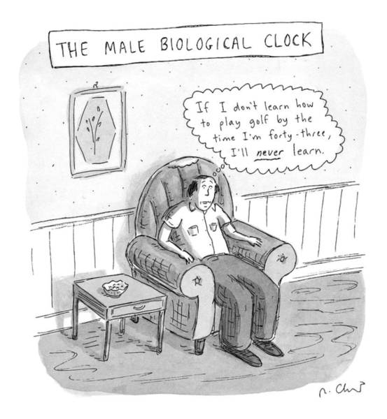 Golf Drawing - The Male Biological Clock by Roz Chast
